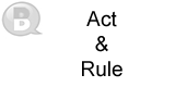 Act and Rule