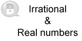 Irrational and Real numbers
