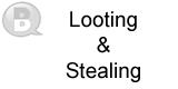 Looting and Stealing