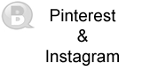 Pinterest and Instagram