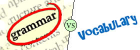 Difference between Grammar and Vocabulary