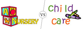 Difference between Nursery and Childcare
