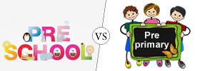 Difference between Preschool and Pre-primary
