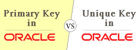 Difference between Primary Key and Unique Key in Oracle