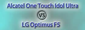Alcatel One Touch Idol Ultra vs LG Optimus F5
