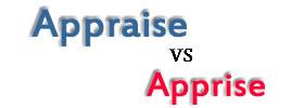 Appraise vs Apprise