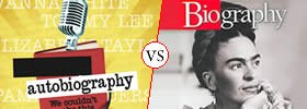 Difference between Autobiography and Biography