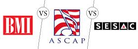 BMI vs ASCAP vs SESAC