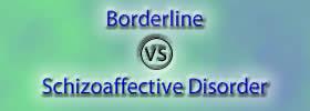 Borderline vs Schizoaffective Disorder