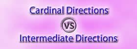 Cardinal Directions vs Intermediate Directions