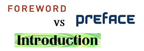 Foreword vs Preface vs Introduction