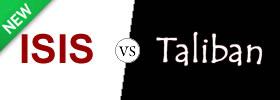 ISIS vs Taliban