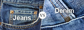 Difference between Jeans and Denim