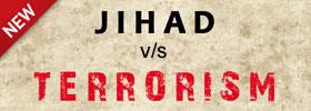 Jihad vs Terrorism