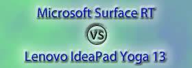 Microsoft Surface RT vs Lenovo IdeaPad Yoga 13