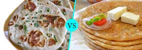 Naan vs Paratha