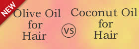 Olive Oil and Coconut Oil for Hair