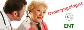 Otolaryngologist vs ENT