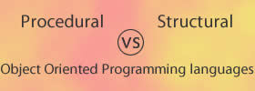 Procedural, Structural vs Object Oriented Programming languages