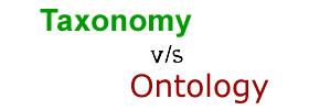 Taxonomy vs Ontology