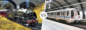 Train vs  Metro