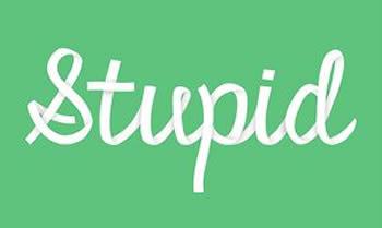"""Képtalálat a következőre: """"stupid"""""""