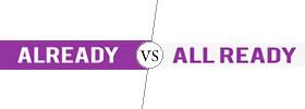 Already vs All Ready