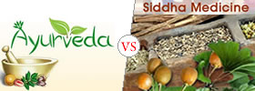 Ayurveda vs Siddha Medicine