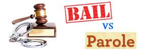 Bail vs Parole