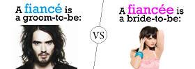 Fiancé vs Fiancée