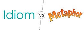 Idiom vs Metaphor