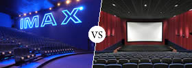 IMAX vs Regular Theatre