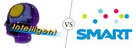 Intelligent vs Smart