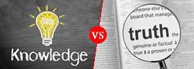 Knowledge vs Truth