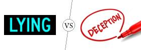 Lying vs Deception