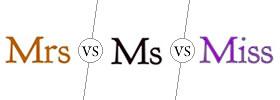 Mrs vs Ms vs Miss