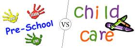 Preschool vs Child Care