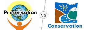 Preservation vs Conservation