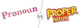 Pronoun vs Proper Noun