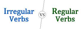 Regular vs Irregular Verbs