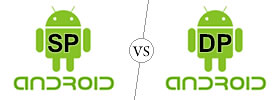 SP vs DP Android