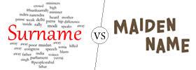 Surname vs Maiden Name