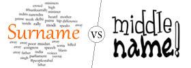 Surname vs Middle Name