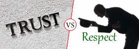 Trust vs Respect