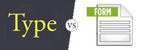 Type vs Form