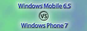 Windows Mobile 6.5 vs Windows Phone 7