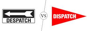 Despatch vs Dispatch