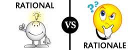 Rational vs Rationale