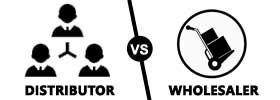 Distributor vs Wholesaler