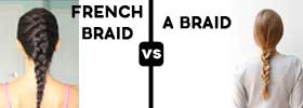 French Braid vs Braid